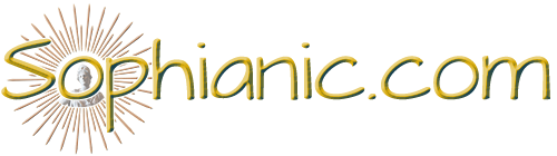 www.sophianic.com - - Sophia (Σοφíα) is Greek for 'wisdom',  and so 'sophianic' means of, pertaining to or relating to wisdom.